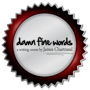 Contest: Win a scholarship to the Damn Fine Words writing course